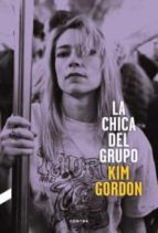 la chica del grupo-kim gordon-9788494216787