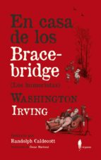 en casa de los bracebridge washington irving 9788494588587