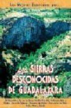 las sierras desconocidas de guadalajara 9788495368287