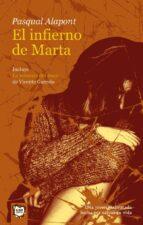 el infierno de marta; la mascara del amor (2ª ed.) pasqual alapont vicente garrido 9788495722287