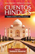 cuentos hindues: desde el indico a los himalayas-monica gonzalez-monica gonzalez alvarez-asha mahan-9788496112087