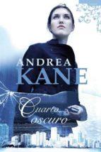 cuarto oscuro-andrea kane-9788496711587