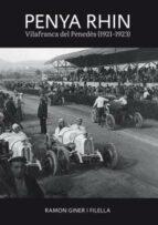penya rhin: vilafranca del penedes (1921-1923)-ramon giner filella-9788496995987