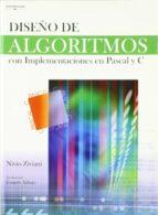 diseño de algoritmos con implementaciones en pascal y c nivio ziviani 9788497325387