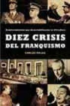 diez crisis del franquismo carlos rojas 9788497341387