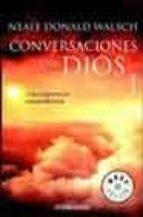 conversaciones con dios i-neale donald walsch-9788497596787