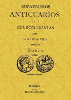 ropavejeros, anticuarios y coleccionistas (ed. facsimil) 9788497613187