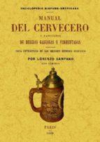 manual del cervecero y fabricante de bebidas gaseosas y fermentad as  (ed. facsimil) lorenzo campano 9788497618687