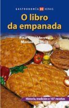 o libro da empanada (4ª ed. actualizada)-fina casalderrey-mariano garcia-9788497824187
