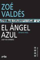 el angel azul-zoe valdes-9788497841887