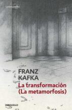 la transformacion-franz kafka-9788497935487