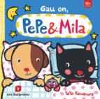 gau on, pepe & mila (euskera)-yayo kawamura-9788498555387