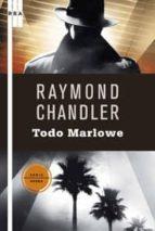 todo marlowe raymond chandler 9788498676587