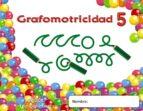 trazos y trazos 5. grafomotricidad educacion infantil  3/5-9788498775587