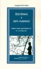 sistemas y ser humano josep pont vidal 9788498886887