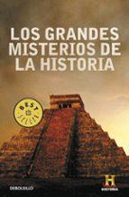 los grandes misterios de la historia 9788499080987