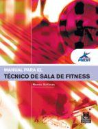 manual para el técnico de sala de fitness (color) (ebook) nerea salinas 9788499108087