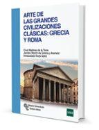 arte de las grandes civilizaciones clasicas: grecia y roma-9788499612287