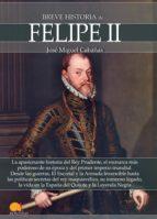 breve historia de felipe ii (ebook) 9788499678887