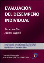 la evaluación del desempeño individual (ebook)-federico gan bustos-jaume trigine i prats-9788499694887