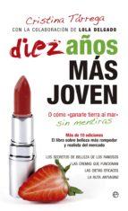 El libro de Diez años mas joven autor CRISTINA TARREGA DOC!