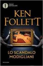 lo scandalo modigliani ken follett 9788804670087