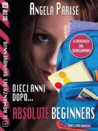 il romanzo del quinquennio   dieci anni dopo   absolute beginners (ebook) 9788825404487