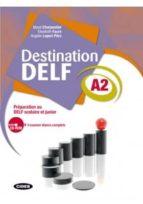 destination delf a2. livre + cd rom 9788853012487