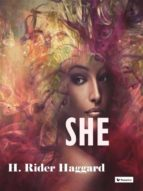 she (ebook) h. rider haggard 9788893452687