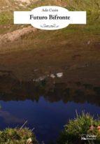 futuro bifronte (ebook) 9788893780087