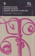 poemas en prosa / poemas humanos /-cesar vallejo-9789500397087