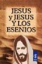 jesus y jesus y los esenios: la mision de cristo. la secreta ense ñanza de jesus (12ª ed.) eduardo schure 9789501708387