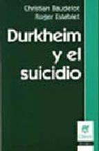 durkheim y el suicidio christian baudelot 9789506025687