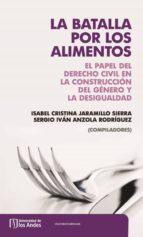 la batalla por los alimentos (ebook)-isabel cristina jaramillo-9789587746587