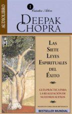 las siete leyes espirituales del exito (audiolibro)-deepak chopra-9789685163187