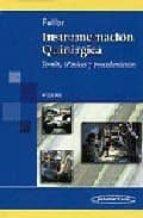 instrumentacion quirurgica: teoria, tecnicas y procedimientos (4ª ed.)-ruth fuller joanna-9789687988887