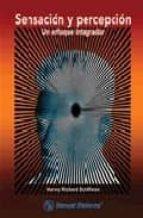 sensacion y percepcion: un enfoque integrador-harvey richard schiffman-9789707291287