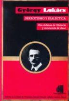 derrotismo y dialectica: una defensa de historia conciencia de clase-györgy lukacs-9789871505487