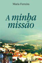 a minha missão (ebook) 9789895141487