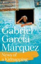 news of a kidnapping-gabriel garcia marquez-9780241968697