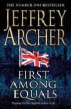 first among equals-jeffrey archer-9780330418997