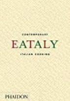 eataly: contemporary italian cooking 9780714872797