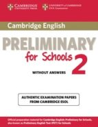 cambridge preliminary for schools 2. student's book without answe rs 9781107603097