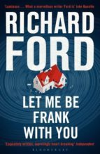 let me be frank with you: a frank bascombe book-richard ford-9781408853597