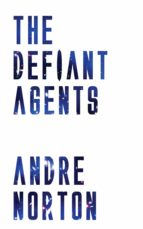 the defiant agents (ebook) andre norton 9781537807997