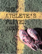 THE ATHLETES PRAYER BOOK
