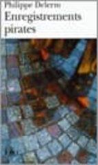 enregistrements pirates-philippe delerm-9782070339297