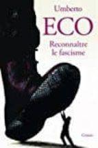 reconnaître le fascisme-umberto eco-9782246813897
