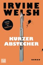 kurzer abstecher (ebook)-irvine welsh-9783641203597