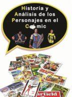 historia y análisis de los personajes en el cómic (ebook)-narciso casas-9783958302297